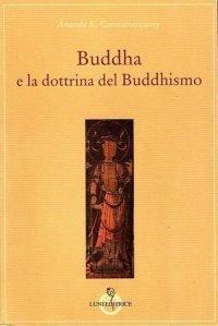 Buddha e la dottrina del buddismo