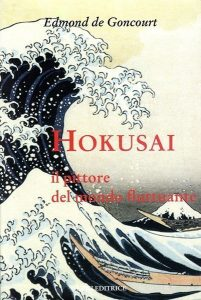 Hokusai. Il pittore del mondo fluttuante