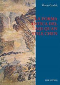 La forma antica del Taiji Quan stile Chen