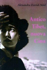 Antico Tibet nuova Cina