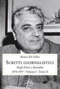 Scritti giornalistici. Vol. 1 tomo II° (1974-1977)