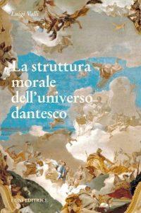 La struttura morale dell'universo dantesco