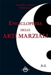 enciclopedia arti marziali A - L