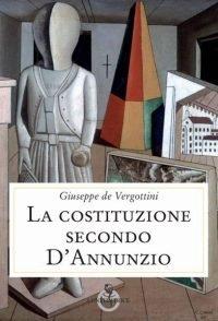 La costituzione secondo d'Annunzio