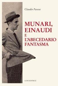 Munari, Einaudi e l'Abecedario fantasma